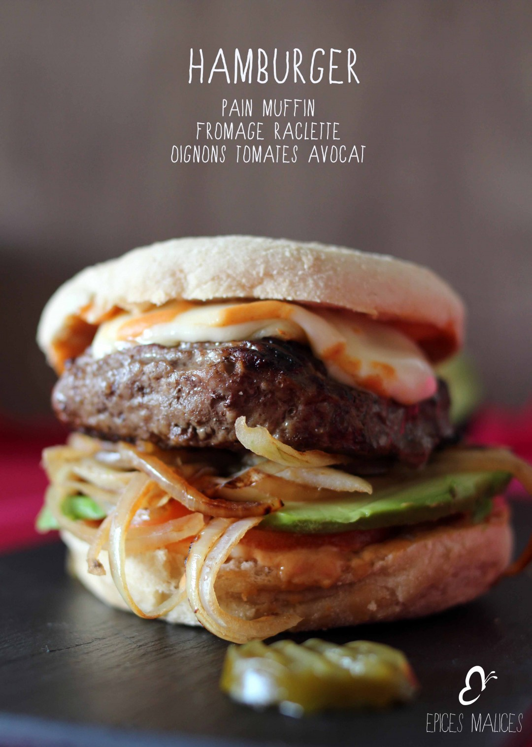 Hamburger raclette au pain muffin – Epices Malices